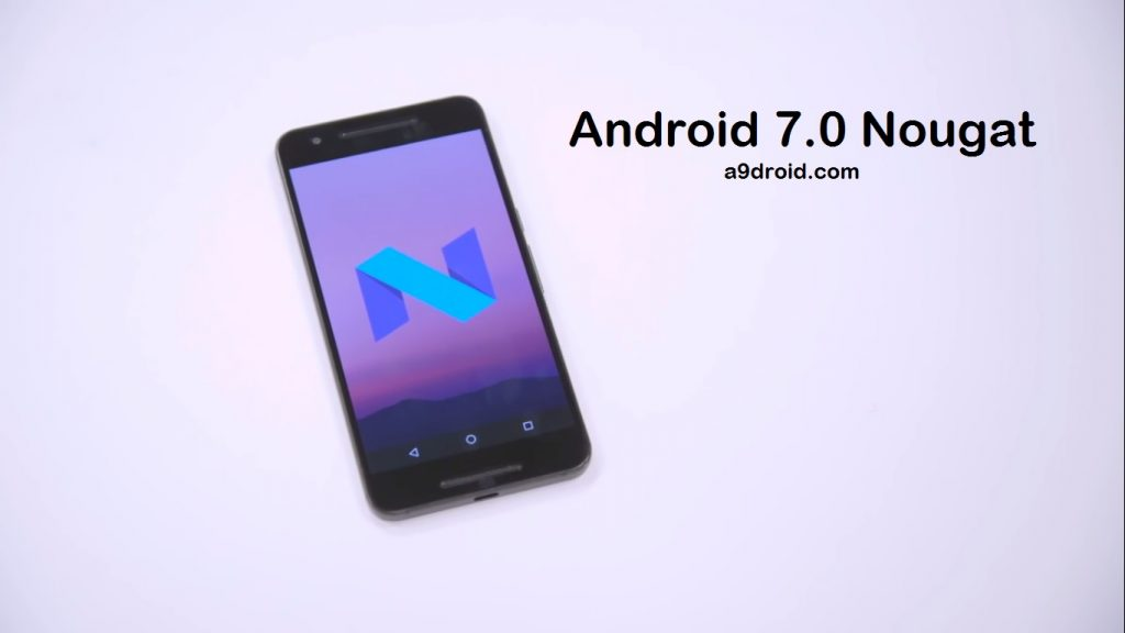 Android 7.0 Nougat Preview with Features